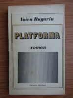 Anticariat: Voicu Burgariu - Platforma