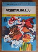 Anticariat: Voinicul Inelus. Basme populare romanesti