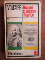 Anticariat: Voltaire - Dialoguri si anecdote filozofice