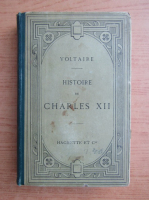Anticariat: Voltaire - Histoire de Charles XII (1895)