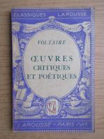 Anticariat: Voltaire - Oeuvres critiques et poetiques (1936)