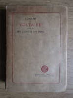 Anticariat: Voltaire - Romans. Suivis de ses contes en vers (1914, tiraj 1000 exemplare)