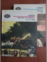 Voltaire - Secolul lui Ludovic al XIV-lea (2 volume)