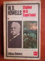 Anticariat: W. D. Howells - Stapanul de la Capul Leului