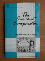 W. J. M. Moore - The current comparator