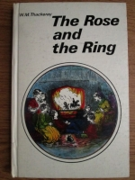 Anticariat: W. M. Thackeray - The Rose and the Ring
