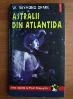 W. Raymond Drake - Astralii din Atlantida