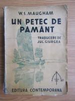 W. S. Maugham - Un petec de pamant (1935)
