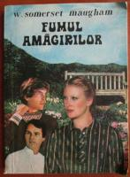 Anticariat: W. Somerset Maugham - Fumul amagirilor