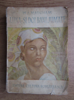 W. Somerset Maugham - Luna si doi bani jumate (1940)