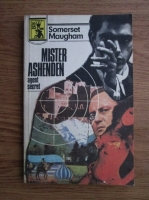 Anticariat: W. Somerset Maugham - Mister Ashenden, agent secret