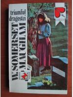 W. Somerset Maugham - Triumful dragostei
