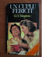 Anticariat: W. Somerset Maugham - Un cuplu fericit