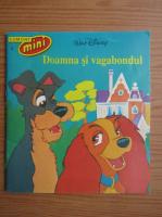 Walt Disney - Doamna si vagabondul