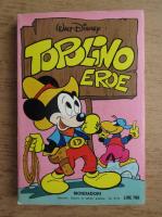 Anticariat: Walt Disney - Topolino eroe