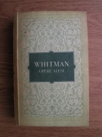 Anticariat: Walt Whitman - Opere alese