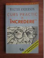 Anticariat: Walter Anderson - Curs practic de incredere