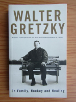 Walter Gretzky - On family, hockey and healing