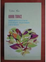 Anticariat: Walter Riso - Iubiri toxice
