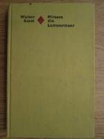Anticariat: Walter Scott - Mireasa din Lammermoor