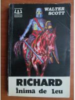 Anticariat: Walter Scott - Richard inima de leu
