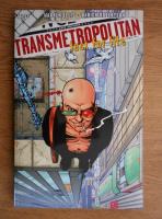 Warren Ellis - Transmetropolitan. Lust for life