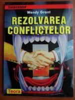 Wendy Grant - Rezolvarea conflictelor