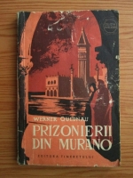 Anticariat: Werner Quednau - Prizonierii din Murano