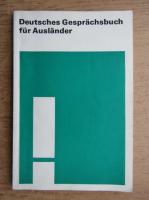 Werner Reinhardt - Deutsches Gesprachsbuch fur Auslander