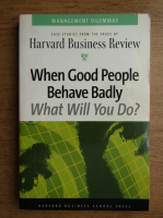 When good people behave badly. What will you do?