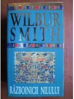 Anticariat: Wilbur Smith - Razboinicii Nilului