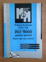 Wilhelm Brakhahn - ISO 9000 pentru servicii
