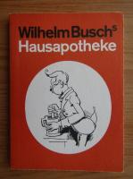 Anticariat: Wilhelm Busch - Hausapotheke