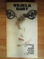 Anticariat: Wilhelm Hauff - Fantezii din pivnitele primariei orasului Bremen