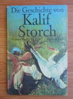 Anticariat: Wilhelm Hauff - Kalif Storch