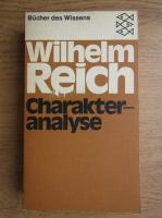 Wilhelm Reich - Charakteranalyse