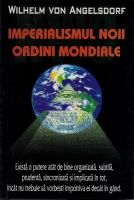 Wilhelm Von Angelsdorf - Imperialismul noii ordini mondiale