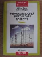 Willem Doise - Psihologie sociala si dezvoltare cognitiva