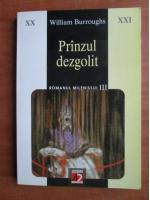 William Burroughs - Pranzul dezgolit