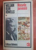 Anticariat: William Dean Howells - Riscurile parvenirii