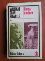 Anticariat: William Dean Howells - Un caz modern