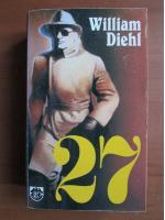 Anticariat: William Diehl - 27