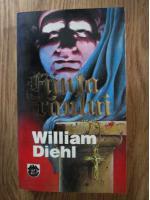 Anticariat: William Diehl - Fiinta raului