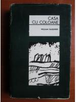 William Faulkner - Casa cu coloane