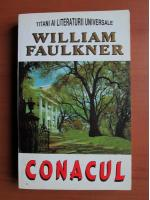 William Faulkner - Conacul