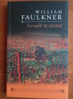 William Faulkner - Iscoada in tarana