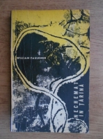 William Faulkner - Nechemat in tarana