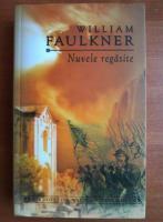 Anticariat: William Faulkner - Nuvele regasite