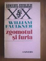 Anticariat: William Faulkner - Zgomotul si furia