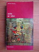 Anticariat: William Fleming - Arte si idei (volumul 1)